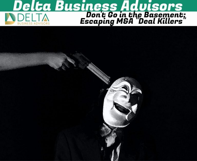 """Don't Go in the Basement: Escaping M&A """"Deal Killers"""""""