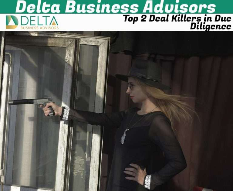 Top 2 Deal Killers in Due Diligence
