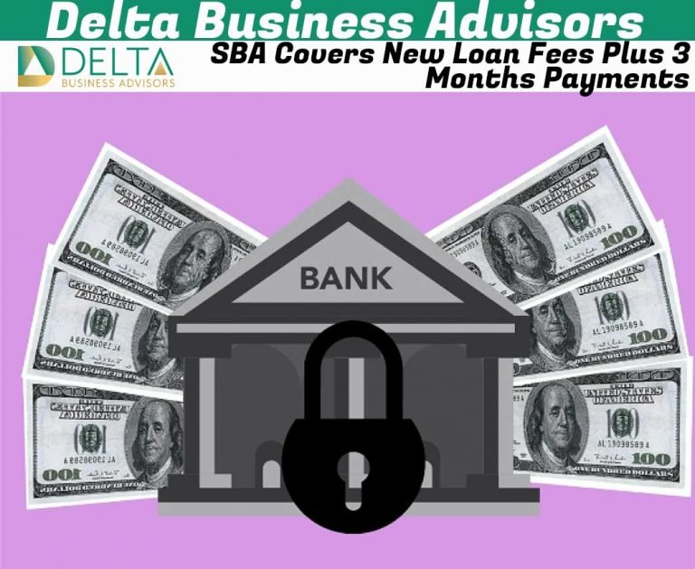 SBA Covers New Loan Fees Plus 3 Months Payments